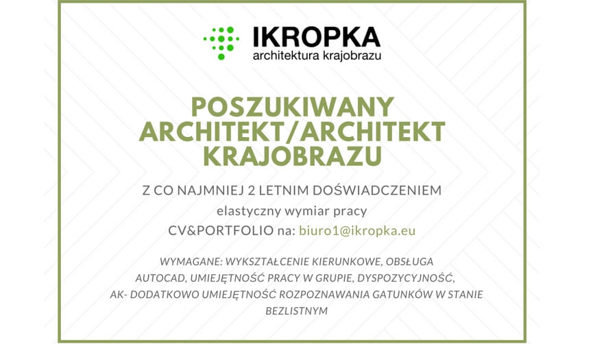 PRACA DLA ARCHITEKTA/ARCHITEKTA KRAJOBRAZU